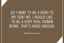 "The Love Quotes Celebrity Quotes : Celebrity quote on fatherhood: ""Do I want to be a hero to my son? No. I wou…"