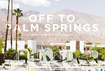 Palm Springs!!! / by Beth Carroll
