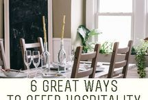 Hospitality / Hospitality tips and ideas to help open your heart and home to others