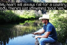 Country boys gotta love em / by Cydney Keener