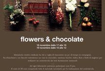 Flowers&chocolate / laboratorio creativo. 18.19 novembre 2017 iscrizioni e informazioni info@flowerseco.it