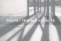 // T R A V E L S + P L A C E S / Photography - Travels and places