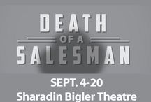 """Death of a Salesman"" / ""Death of a Salesman"" comes to the Sharadin Bigler Theatre Sept. 4-20 as Ephrata Performing Arts Center, Ephrata, PA, presents the Arthur Miller classic."