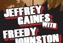 JEFFREY GAINES and FREEDY JOHNSTON / JEFFREY GAINES / FREEDY JOHNSTON at The Newton Theatre 9/11/2015. Singer/songwriters Jeffrey Gaines and Freedy Johnston both emerged in the 90s to critical acclaim. Jeffrey's unique, original voice put him on the map as a top folk-rock artist. Gifted songwriter Freedy's lyrics paint poignant, witty musical stories. This is the first in a new, exciting series of American Songwriters.