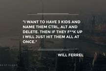 Will Ferrel - Quotes of Glory / Funny Quotes