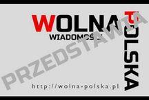 Informacje / Wolna Polska - Niezależne Wiadomości z kraju i ze świata