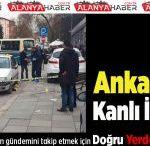 Ankara'da Kanlı İnfaz