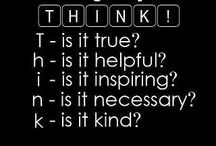 Before you think / Is it kind is it helpful etc