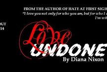 Love Undone / A New Adult Romance (coming out June, 3rd 2014)