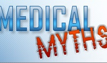 Medical Myths  / Everyone has heard them before. It may have been your grandmother, an uncle or one of the kids on your block. Some are actually based on fact but most are simply misunderstood concepts about health and the body. Our UAMS mythbusters have investigated the truth behind some of the more popular myths.   Got a question about a medical myth? E-mail us for answers at medicalmyths@uams.edu