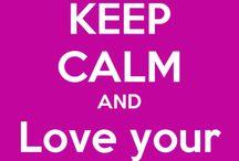 My keep calm board / My keep calms