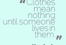 Fashion Quotes / by Avery Flynn