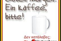 Guten morgen! Ein kaffee, bitte!