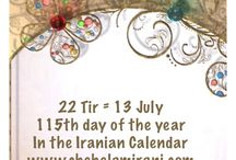 22 Tir = 13 July / 115th day of the year In the Iranian Calendar www.chehelamirani.com