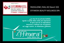 NEWS:Visit Us Effimera  Riva del Garda Fierecongressi 40 EXPORIVAHOTEL / NEWS:Visit Us Effimera  Riva del Garda Fierecongressi 40 EXPORIVAHOTEL PADIGLIONE / HALL B3 stand E03 EFFIMERA BEAUTY WELLNESS SPA
