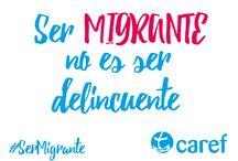 Lemas campaña #SerMigrante / Lo/as invitamos a sacarse una foto con uno de los lemas de la campaña y enviarla a caref@caref.org.ar o publicarla en nuestras redes sociales