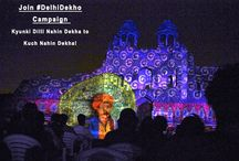 """#DelhiDekho Campaign / Modern #Delhi is """"Un-Aware"""" of its vast Heritage Sites. What about You?"""