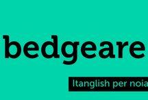 Itanglish per noialtri / Tracce di una lingua che cambia.