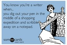 You Know You're a Writer When... / by A Novel Idea