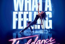 FLASHDANCE THE MUSICAL / by Marcus Center