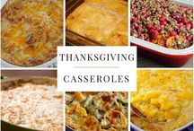 Easy Thanksgiving Casseroles / Need a recipe to bring to Thanksgiving? Here are some easy casserole recipes to bring to Friendsgiving.