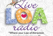 Live LOA Radio Show /  You have questions, we have answers. There is nothing we love talking about more than the Law of Attraction as well as other Universal Laws and Meditation. Anything to do with Universal Energy is our fuel. This is a place where like minded people can come together to discuss the art of creating a beautiful life.  Enjoy the show!