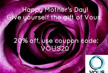Happy Mother's Day / Vous Vitamin™ wants to celebrate women everywhere. To us everyday is Mother's Day. Treat yourself well.