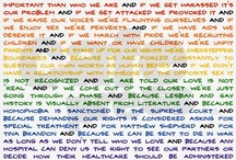 LGBTQIAPD / A board of interesting quotes or pictures depicting LGBTQ issues. / by Riley Lewis
