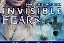 INVISIBLE FEARS - Book1 Kelly McAllister Urban Fantasy series / In the world of the Invisible Recruits --ass-kicking women beating preternatural backsides on a regular basis, Kelly McAllister stands out. discover what drives a former Kindergarten Teacher as she faces her worst fears in deepest, darkest Africa!