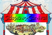 Sideshows-Carnival / Life's short, have fun. Find what makes you happy and do it!