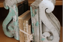 ARCHITECTURAL SALVAGE / by Lucy @ Patina Paradise