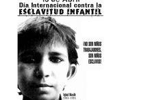Día contra la esclavitud infantil (Internacional). 16 de abril. / Imágenes relacionadas con el día mundial contra la esclavitud infantil.16 de abril