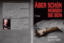 Neue Liebesromane und Krimis / Neue Bücher vom Autor Harald Schmidt