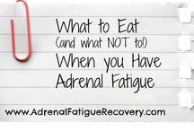Adrenal Fatigue / by Nancy Fleck