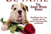 Be Mine, Book two of The Corny Myers Series / Corny has a unique psychic ability to communicate with animals, but can she come up with five days of perfect Valentines gifts for her tough-as-nails Seattle cop boyfriend.