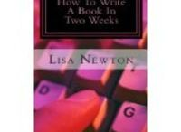 Write A Book (In Two Weeks) / How To Write A Book In Two Weeks - inspirational, pictures and quotes for authors and writer