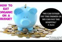 Eat Organic On A Budget / My top organic money saving ideas that make eating healthy a breeze.
