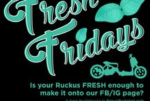 FRESH FRIDAYS / FRESH FRIDAYS  Is your Ruckus FRESH enough to make it onto our FB/IG page?   Submit the following to Roxy@Rucksters.com  5-10 Hi-Res Images • FB & IG User Names • Owner  If you're selected, we'll tag you and your crew on FB/IG.  No Junk, No Kiwi, No Kidding, PLEASE!!!  #freshfridays