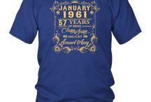 Birthday Gift T-Shirt January 1961 57 Years Of Being Classy