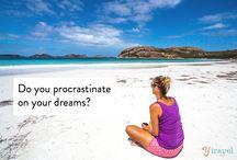 Do you procrastinate on your dreams?