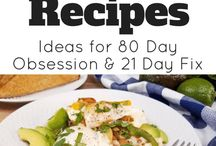 80 Day Obsession Recipes & Tips / 80 Day Obsession Recipes | 80 Day Obsession Meals | 80 Day Obsession Meal Plans