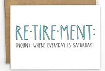 Retirement / by Amy Hepner