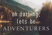 Inspiration / Oh darling let's be adventurers !