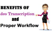 Benefits of Video Transcription and a Proper Workflow