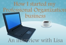 Organization - Professional Organization / Do you want to be a home organization consultant?  / by Lisa @ Organize 365