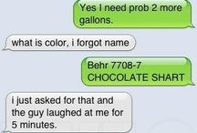 Autocorrects that make me laugh! / by Amy Westafer
