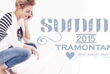 Summer 2015 Tramontana / Voorjaars en Zomercollectie 2015