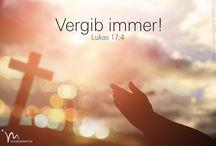 #Vergib-immer-#jedem-#wie-auch-dir-vergeben-wurde - #Bibel-