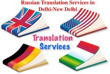 English to Russian Translation in Delhi by native Russian Translator in Delhi