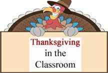 Thanksgiving Classroom / Thanksgiving ideas for your classroom. / by Tree Top Secret Education